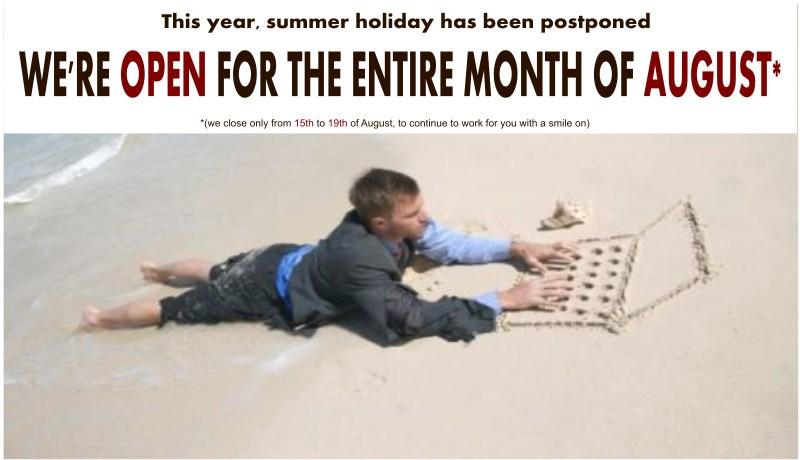 Siamo aperti anche ad Agosto